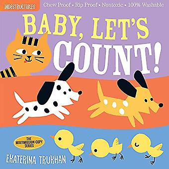 Indestructibles - Baby - Let's Count! by Ekaterina Trukhan - 978152350