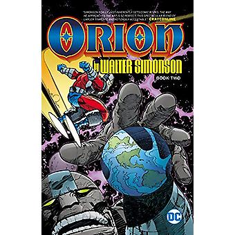 Orion Book Two by Walt Simonson - 9781401297138 Book
