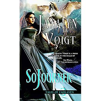SoJourner by Janalyn Voigt - 9781522302032 Book