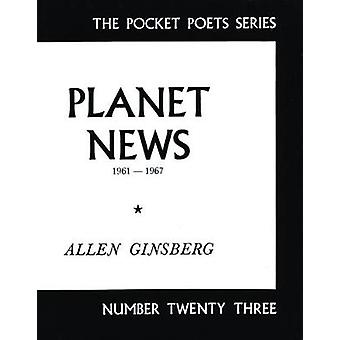 Planet News  19611967 by Allen Ginsberg