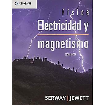 FISICA ELECTRICIDAD Y MAGNETISMO