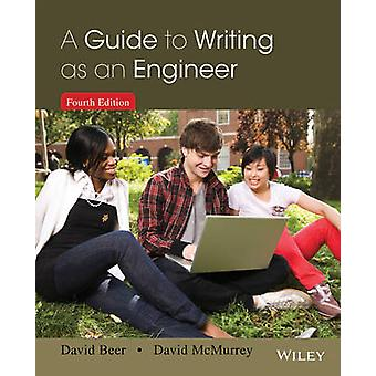 A Guide to Writing as an Engineer by Beer & David F.McMurrey & David A.