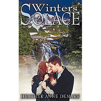 Winters' Solace by Heather Anne Demars - 9781628304992 Book