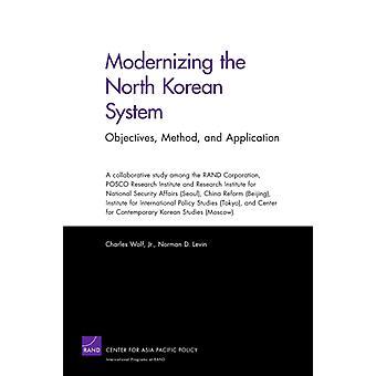 Modernisering av det nordkoreanska systemet av Charles WolfNorman D. Levin