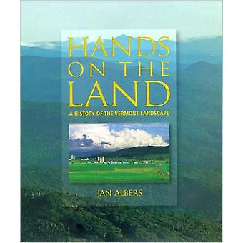 Hands on the Land by Jan Henry Sheldon Museum of Vermont History Albers