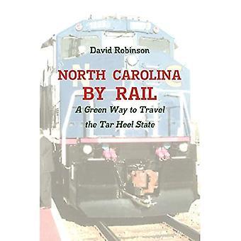 North Carolina By Rail