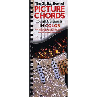 Gig Bag Book Of Guitar Picture Chords In Colour by Edited by Hal Leonard Corp