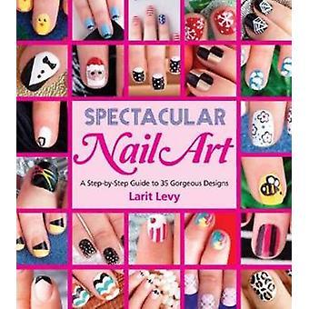 Spektakuläre Nail-Art von Larit Levy