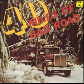 Forty Miles of Bad Road - 40 Miles of Bad Road [CD] USA import