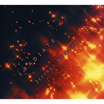 Jeffrey Koepper - Radiate [CD] USA import