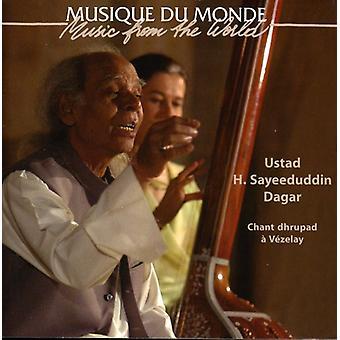 H. Sayeeduddin Dagar - Chant Dhrupad a Vezelay [CD] USA import
