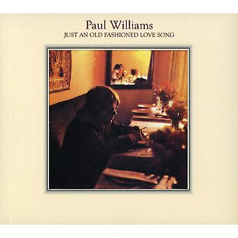 Paul Williams - Just an Old Fashioned Love Song [CD] USA import
