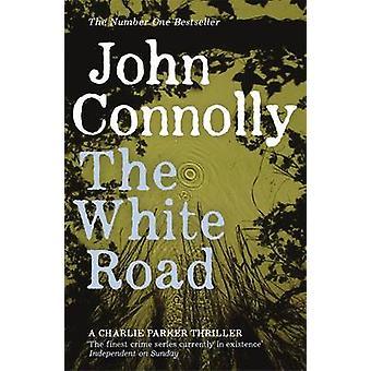 Der weiße Weg von John Connolly - 9781444704716 Buch