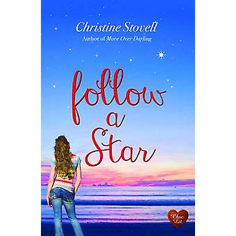 Follow a Star by Christine Stovell - 9781781891360 Book