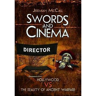 剣とシネマ - ハリウッド対エレミヤによる古代戦争の現実