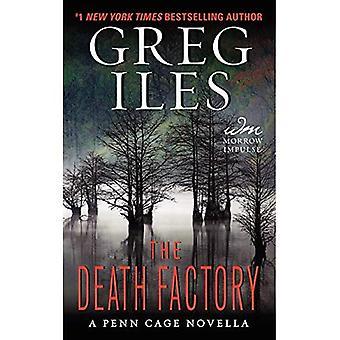 La fabbrica di morte: Una Novella di gabbia Penn (Penn gabbia romanzi)