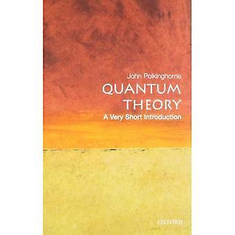 Kwantowa teoria: Bardzo krótkie wprowadzenie (bardzo krótkie wprowadzenie)