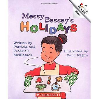 Stökig Besseys helgdagar