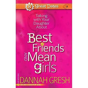 Praten met je dochter over beste vrienden en Mean Girls