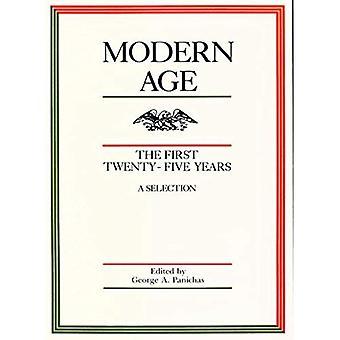 Époque moderne: Les premiers vingt-cinq ans: une sélection
