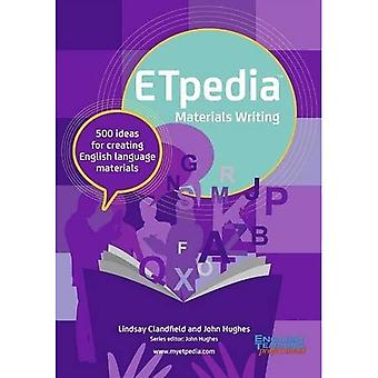 ETpedia Materials Writing: 500 Ideas for Creating English Language Materials (ETpedia)
