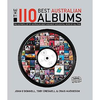 110 Best Australian Albums by Toby Creswell - 9781743793619 Book