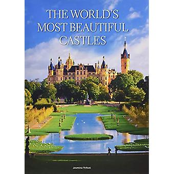 World's Most Beautiful Castles de Jasmina Trifoni - 9788854412651 Libro