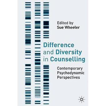 Difference and Diversity in Counselling - Contemporary Psychodynamic A