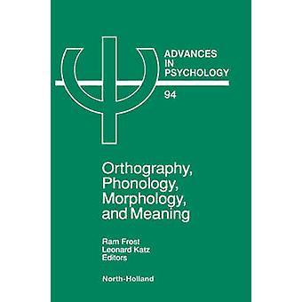 Ortografin fonologi morfologi och menande av Frost
