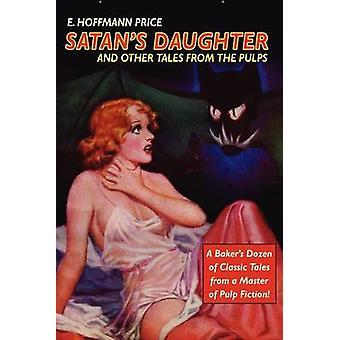 Polpa classici Satans figlia and Other Tales from le polpe di prezzo & E. & Hoffmann