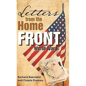 Letters from the Home Front World War II by Bannister & Barbara