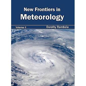 Neue Grenzen in Meteorologie Band II von Rambola & Dorothy