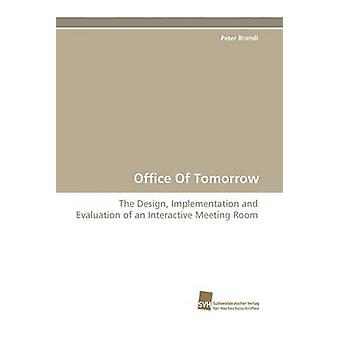 Office of Tomorrow by Brandl & Peter