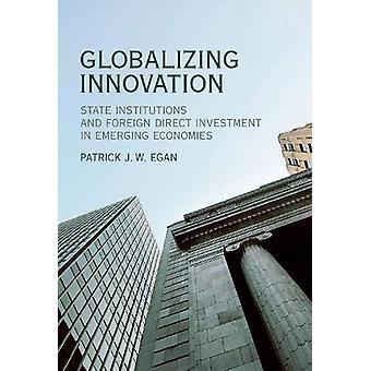Globalizacja innowacji - instytucje państwowe i zagranicznych bezpośredniego prostoliniową