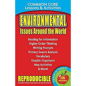 Environmental Issues Around the World - Common Core Lessons & Activit