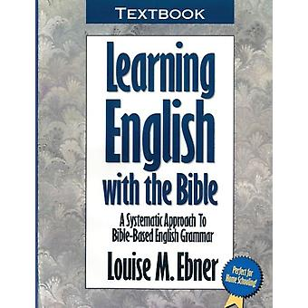 Learning English with the Bible - Textbook...a Systematic Approach to