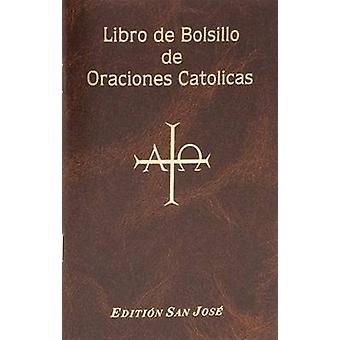Libro de Bolsillo de Oraciones Catolicas by Lawrence G Lovasik - 9780