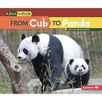 From Cub to Panda by Jennifer Boothroyd - 9781512418330 Book