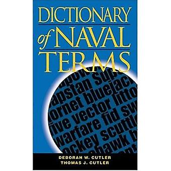Dictionary of Naval Terms (6th Revised edition) by Deborah W. Cutler