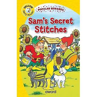 Sam's Secret Stitches by Sam's Secret Stitches - 9781782702214 Book