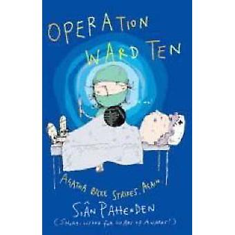 Operation Ward 10 - Agatha Strikes. Again by Sian Pattenden - 97819049