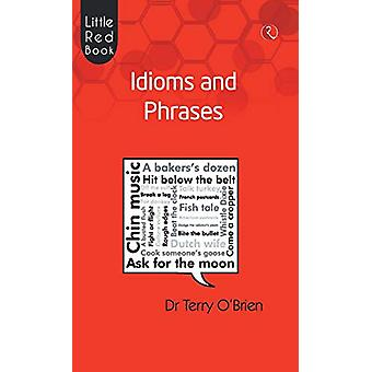 Idioma and Phrases by Terry O'Brien - 9788129118110 Book