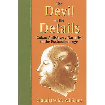The Devil in the Details - Cuban Antislavery Narrative in the Postmode