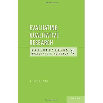 Evaluación de investigación cualitativa (investigación cualitativa de la comprensión)