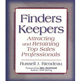Finders Keepers: Attracting and Retaining Top Sales Professionals
