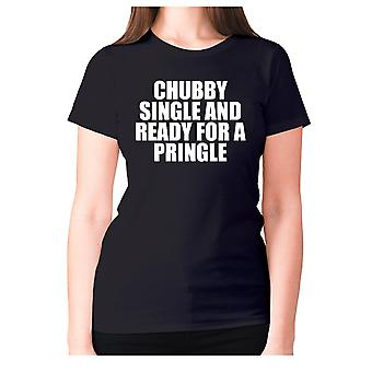 Womens funny t-shirt slogan tee ladies novelty humour - Chubby single and ready for a pringle