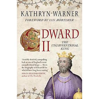 Edward II door Kathryn Warner