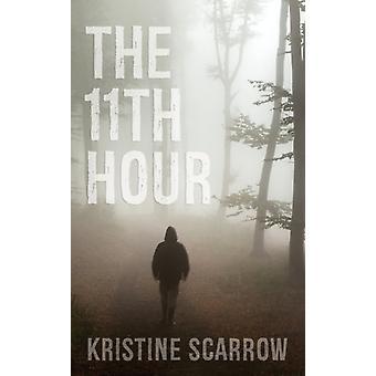 11th Hour by Scarrow & Kristine
