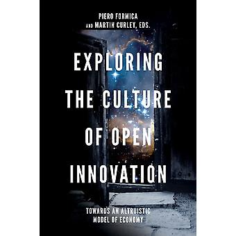 Exploring the Culture of Open Innovation by Piero Formica