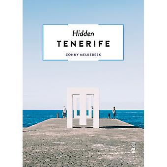 Hidden Tenerife by Conny Melkebeek